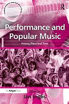 Performance and popular music : history, place and time