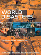 World disasters : tragedies in the modern age