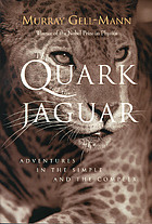The quark and the jaguar : adventures in the simple and the complex