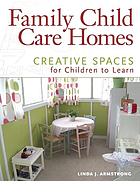 Family child care homes : creative spaces for children to learn
