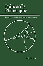 Poincaré's philosophy : from conventionalism to phenomenology