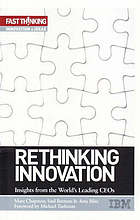 Rethinking innovation : insights from the world's leading CEOs