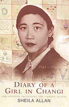 Diary of a girl in Changi 1941-45 : including the Changi Quilts