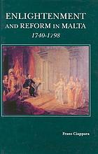 Enlightenment and reform in Malta, 1740-1798