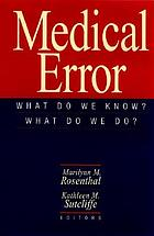 Medical error : what do we know? what do we do?