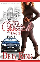 The bitch is back, part 3 : a novel