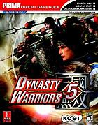 Dynasty warriors 5 : Prima official game guide