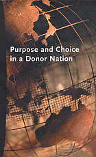 Purpose and choice in a donor nation