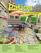 Patios specialist guide : designing, building, improving and maintaining patios, paths and steps