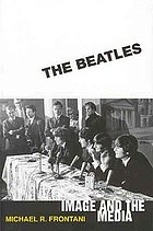 The Beatles : image and the media