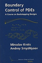 Boundary control of PDEs : a course on backstepping designs