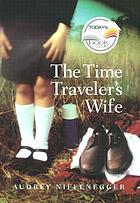 The time traveler's wife : a novel