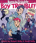 The book of boy trouble. Vol. 2, Born to trouble