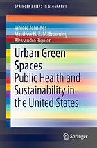 Urban green spaces: public health and sustainability in the United States