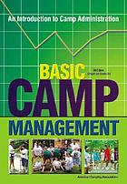 Basic camp management : an introduction to camp administration