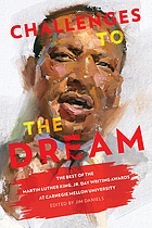 Challenges to the dream : the best of the Martin Luther King, Jr. Day Writing Awards at Carnegie Mellon University