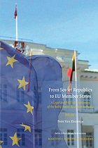 From Soviet republics to EU member states : a legal and political assessment of the Baltic states' accession to the EU