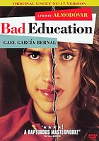 La mala educación = Bad education