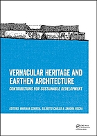 Vernacular heritage and earthen architecture : contributions for sustainable development