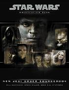 Star Wars roleplaying game : the New Jedi Order sourcebook