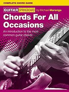 Guitar springboard. Chords for all occasions : an introduction to the most common guitar chords