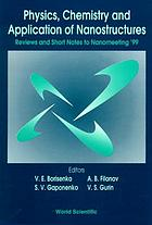Physics, chemistry, and application of nanostructures : review and short notes to Nanomeeting '99 : Minsk, Belarus 17-21 May 1999