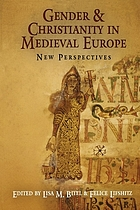 Gender and Christianity in medieval Europe : new perspectives