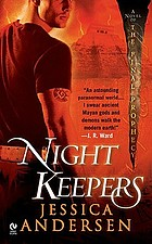 Night keepers #1 : a novel of the final prophecy