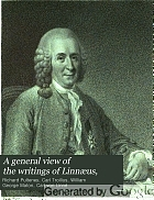 A general view of the writings of Linnaeus,