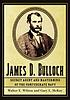 James D. Bulloch : secret agent and mastermind... by  Walter E Wilson