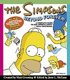 The Simpsons beyond forever! : a complete guide to our favorite family-- still continued