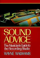 Sound advice : the musician's guide to the recording studio