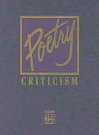 Poetry Criticism: Vol. 64 Excerpts from Criticism for the Works of the Most Significant and Widely Studied Poets of World Literature.