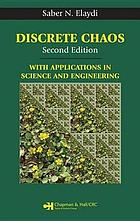 Discrete Chaos, Second Edition : With Applications in Science and Engineering.
