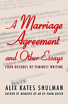 A marriage agreement and other essays : four decades of feminist writing