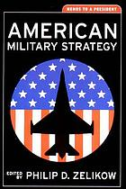 American military strategy : memos to a president
