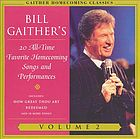 Bill Gaither's 20 all-time favorite homecoming songs and performances. Volume 2.