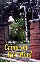 Crime on her mind : a collection of short stories