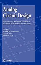 Analog circuit design : high-speed A-D converters, automotive electronics, and ultra-low power wireless