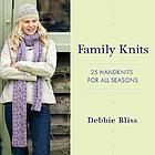 Family knits : 25 handknits for all seasons