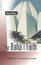The Bahá'í faith a short introduction
