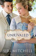 Unrivaled : a novel