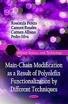 Main-chain modification as a result of polyolefin functionalization by different techniques
