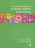 The international handbook of children, media and culture