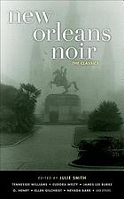 New Orleans noir : the classics