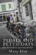 Pedals and petticoats : on the road in post-war Europe