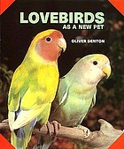 Lovebirds as a new pet