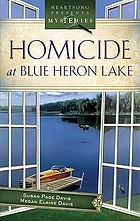 Homicide at Blue Heron Lake
