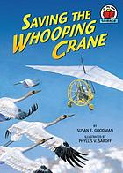 Saving the whooping crane