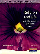 Religion and life with Christianity and Islam